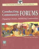 The Wilder Nonprofit Field Guide to Conducting Community Forums