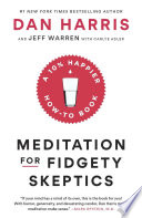 Meditation for Fidgety Skeptics Book PDF