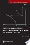 General Equilibrium Analysis of Production and Increasing Returns