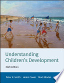 Understanding Children s Development