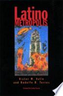Latino Metropolis : ...