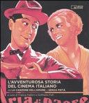 L avventurosa storia del cinema italiano