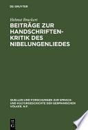 Beiträge zur Handschriftenkritik des Nibelungenliedes