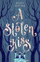 A Stolen Kiss Book PDF