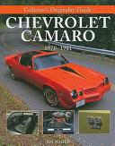 Collector s Originality Guide Chevrolet Camaro 1970 1981