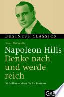 Napoleon Hills Denke nach und werde reich