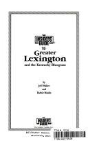 Insiders  Guide to Lexington and Kentucky s Bluegrass