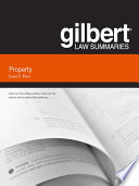 Gilbert Law Summary on Property  18th