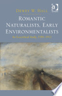 Romantic Naturalists  Early Environmentalists