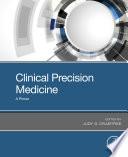 Clinical Precision Medicine