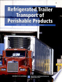 Refrigerated Trailer Transport of Perishable Products