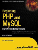 Beginning Php And Mysql From Novice To Professional 4th Ed