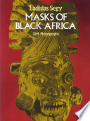 Masks of Black Africa As Well As Exploring The