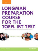 Longman Preparation Course for the TOEFL R  Ibt Test  with Myenglishlab and Online Access to MP3 Files  Without Answer Key