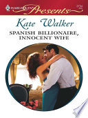 Spanish Billionaire  Innocent Wife