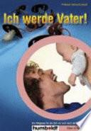 Ich werde Vater