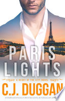 Paris Lights by C.J. Duggan