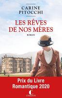 Les Rêves de nos mères - Prix du livre romantique 2020