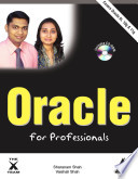Oracle for Professionals - Covers Oracle 9i, 10g and 11g W CD