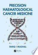 Precision Haematological Cancer Medicine