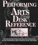New York Public Library Desk Reference to the Performing Arts