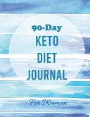 90 Day Keto Diet Journal For Women