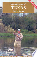 Flyfisher S Guide To Texas