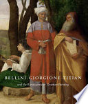 Bellini  Giorgione  Titian  and the Renaissance of Venetian Painting