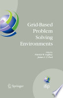 Grid Based Problem Solving Environments