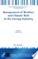 Management of Weather and Climate Risk in the Energy Industry Day To Day Energy Management And For The