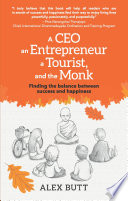 A CEO  an Entrepreneur  a Tourist  and the Monk