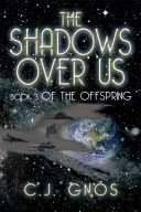 The Shadows over Us