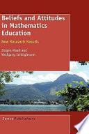 Beliefs and Attitudes in Mathematics Education