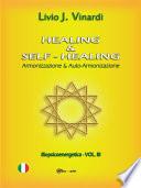 HEALING   SELF HEALING     Armonizzazione e Auto armonizzazione