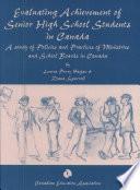 Evaluating Achievement of Senior High School Students in Canada