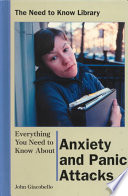 Everything You Need to Know about Anxiety and Panic Attacks