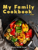 My Family Cookbook Collected Recipes Empty Recipe Book