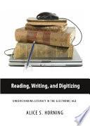 Reading  Writing  and Digitizing