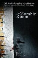 The Zombie Room