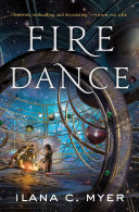 Fire Dance Beautifully Written Standalone Novel Fire Dance Set In