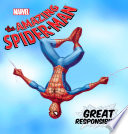 Great Responsibility The Origin Of The Amazing Spider Man Part Ii
