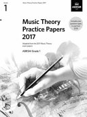 Music Theory Practice Papers 2017  ABRSM Grade 1