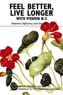 Feel Better  Live Longer with Vitamin B 3