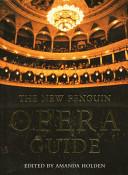 The New Penguin Opera Guide