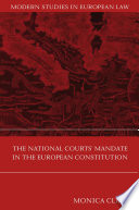The National Courts  Mandate in the European Constitution