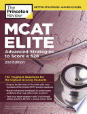 MCAT Elite  2nd Edition  Advanced Strategies to Score a 528