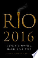Rio 2016 : costs of hosting the 2016 summer...