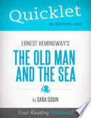 Quicklet on Ernest Hemingway s The Old Man and the Sea  CliffsNotes like Summary  Analysis  and Commentary