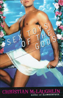 Sex Toys Of The Gods : of life in hollywood by...