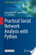 Practical Social Network Analysis With Python